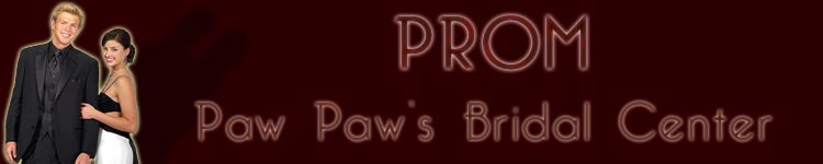 Paw Paw's Bridal Center Prom :: The best price, service, and selection for prom and formalwear in the Baton Rouge Metro Area